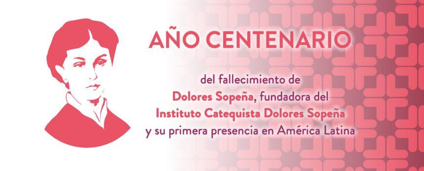 Primer Centenario de la muerte de la Beata Dolores Sopeña